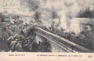 Ansichtkaart Frankrijk Le Zeppelin abattu a Compiègne le 17 mars 1917 WO1 Militair Luchtvaart France HC19079