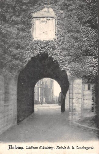 Ansichtkaart België Antoing Chateau d'Antoing Entree de la Conciergerie Kasteel Kleinrondstempel 1904 Europa HC19086