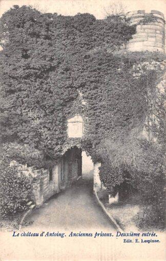 Ansichtkaart België Antoing Le chateau d'Antoing Anciennes prisons 1904 Kasteel Europa Deuxieme entree HC19087