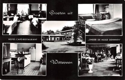 Ansichtkaart Witteveen Drenthe Groeten uit Hotel Café Restaurant Onder de hoge dennen HC19427
