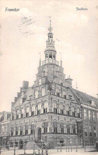 Ansichtkaart Franeker Stadhuis 1908 HC19498