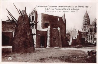 Ansichtkaart Frankrijk Paris Exposition Coloniale 1931 A.O.F. La Place du Marche Indigene France Europa HC21264