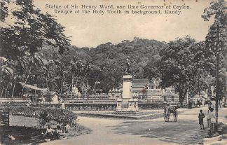 Ansichtkaart Ceylon Statue of Governor Sir Henry Ward Temple of the Holy Tooth Kandy Sri Lanka Azië HC22350