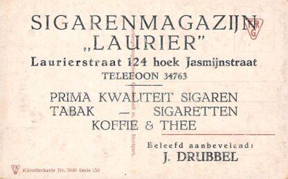 Ansichtkaart 's-Gravenhage Reclame Sigarenmagazijn Laurier Laurierstraat 124 hoek Jasmijnstraat J. Drubbel Sigaren Tabak Sigaretten Koffie & Thee HC23319