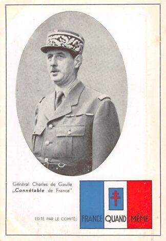 Ansichtkaart Frankrijk General Charles de Gaulle Connetable de France 1940-1945 WO2 Militair Europa HC23774