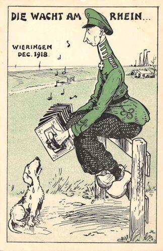 Ansichtkaart Duitsland WO1 1914-1918 Wieringen Cartoon Spotprent Kroonprins Wilhelm gevlucht naar Nederland Die Wacht am Rhein Deutschland Europa HC24049