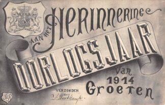 Ansichtkaart Nederland WO1 1914-1918 Herinnering aan het oorlogsjaar van 1914 Illustrator FdB. Fantasie HC24319