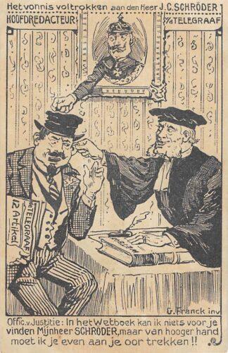 Ansichtkaart Amsterdam WO1 1914-1918 Cartoon Spotprent Het vonnis voltrokken aan den Heer J.C. Schroder Hoofdredacteur v/d Telegraaf 1915 Illustrator G. Franck inv. HC24322
