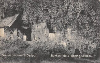 Ansichtkaart Geulhem Groeten uit Houthem Sint Gerlach Bokkenrijderswoning Geulem Grot 1916 Valkenburg (LB) HC24371