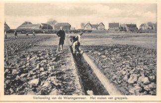 Ansichtkaart Wieringen Verkaveling van de Wieringermeer Het maken van greppels IJsselmeer Zuiderzee HC25109