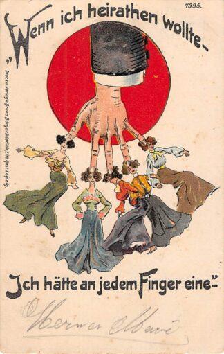 Ansichtkaart Duitsland Litho Wenn ich heirathen wollte Ich hatte an jedem Finger einen 1904 Humor Cartoon Deutschland Europa HC25242