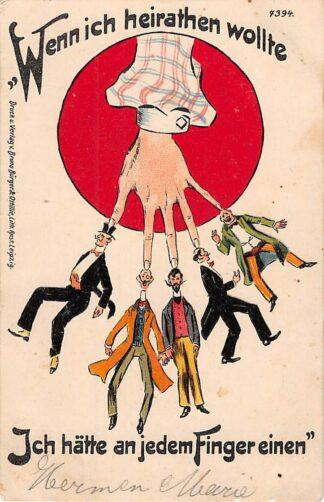 Ansichtkaart Duitsland Litho Wenn ich heirathen wollte Ich hatte an jedem Finger einen 1904 Humor Cartoon Deutschland HC25243