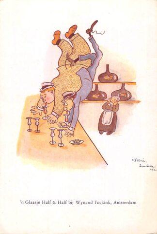 Ansichtkaart Amsterdam Reclame Wynand Fockink Pijlsteeg 29 'n Glaasje Half & Half Illustrator Oscar Fabres 1930 Humor Cartoon HC25267