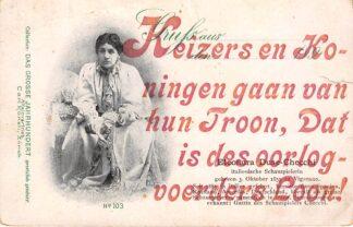 "Ansichtkaart Zwitserland WO1 1914-1918 Spot ""Keizers en Koningen gaan van hun Troon, Dat is des oorlogsvoerders loon!"" Eleonora Duse-Checci Italienische Schauspielerin Schweiz Italie Europa HC25274"
