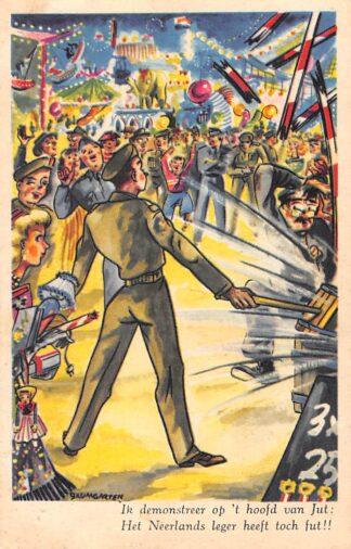 Ansichtkaart Militair Humor Ik demonstreer op 't hoofd van Jut: Het Neerlands Leger heeft toch fut! Kermis Cartoon Illustrator Baumgarten HC25575