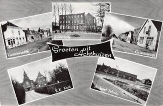 Ansichtkaart Achthuizen Groet uit Galathesedijk Zusterhuis R.K. Kerk St. Jozef School Goeree-Overflakkee HC26388