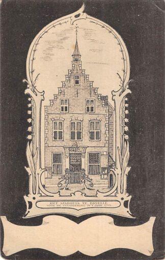 Ansichtkaart Brielle Het stadhuis voor de verandering in 't jaar 1792 HC26515