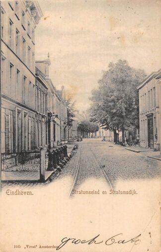 Ansichtkaart Eindhoven Stratumseind en Stratumsdijk 1902 Vivat No. 1025 HC28029