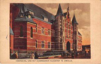 Ansichtkaart Zwolle Voorgevel van het Dominicanen Klooster 1926 HC28060