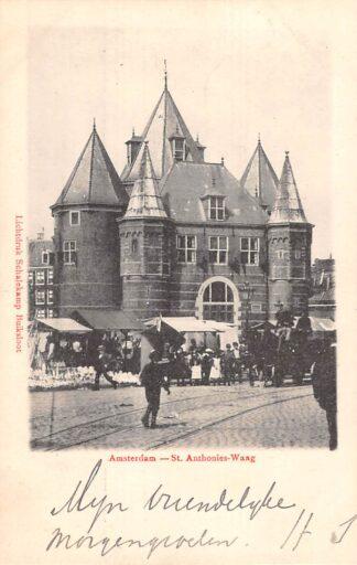 Ansichtkaart Amsterdam St. Anthonie - Waag Marktdag Kleinrondstempel 1901 HC29920